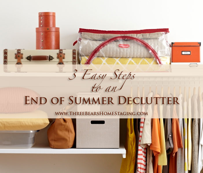 3 Easy Steps to an End of Summer Declutter