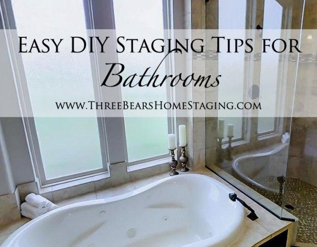 Bathrooms: Easy DIY Staging Tips